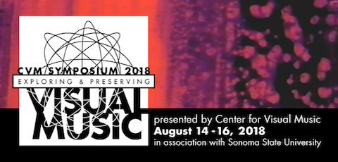 Center for Visual Music | CVM Symposium 2018